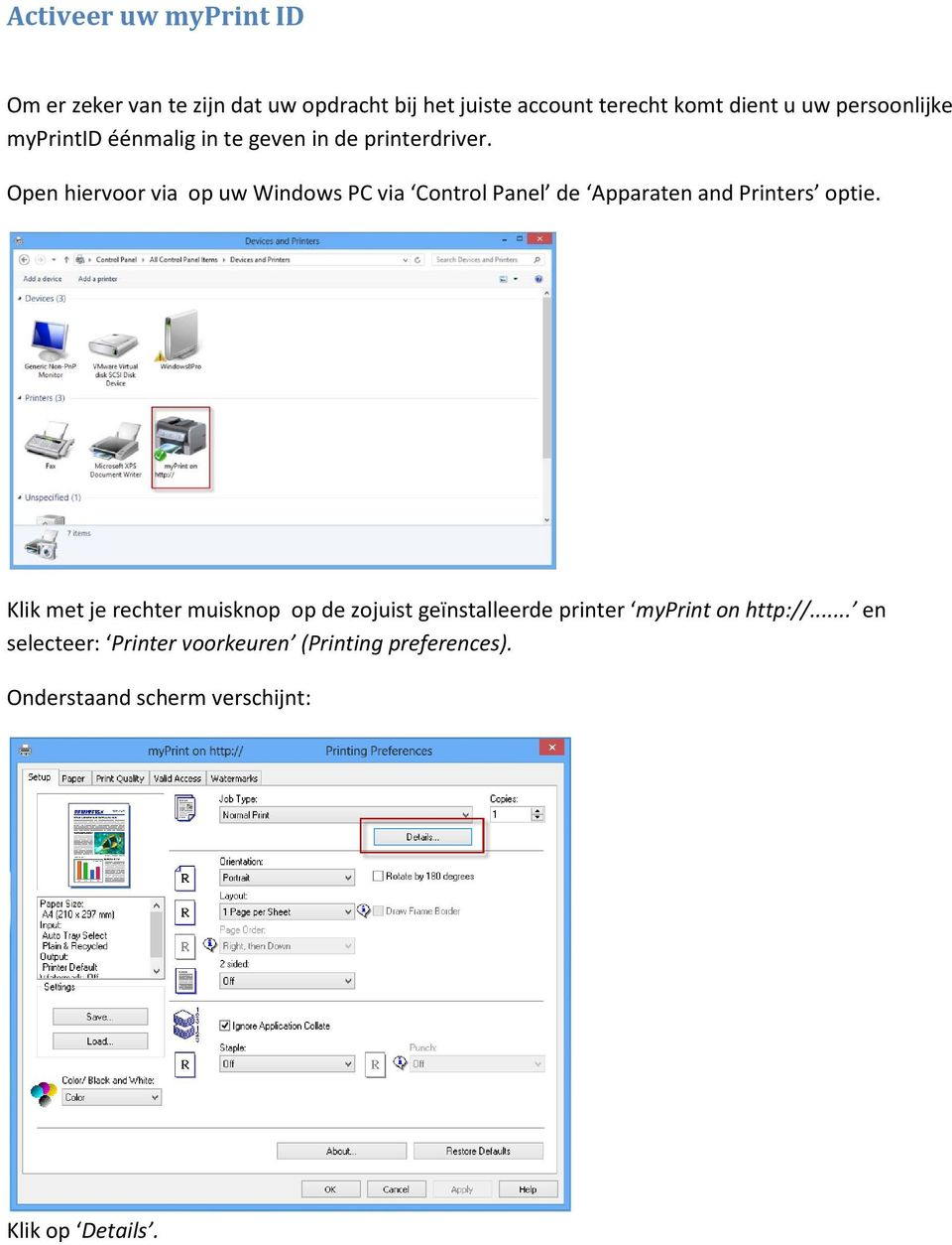 Open hiervoor via op uw Windows PC via Control Panel de Apparaten and Printers optie.