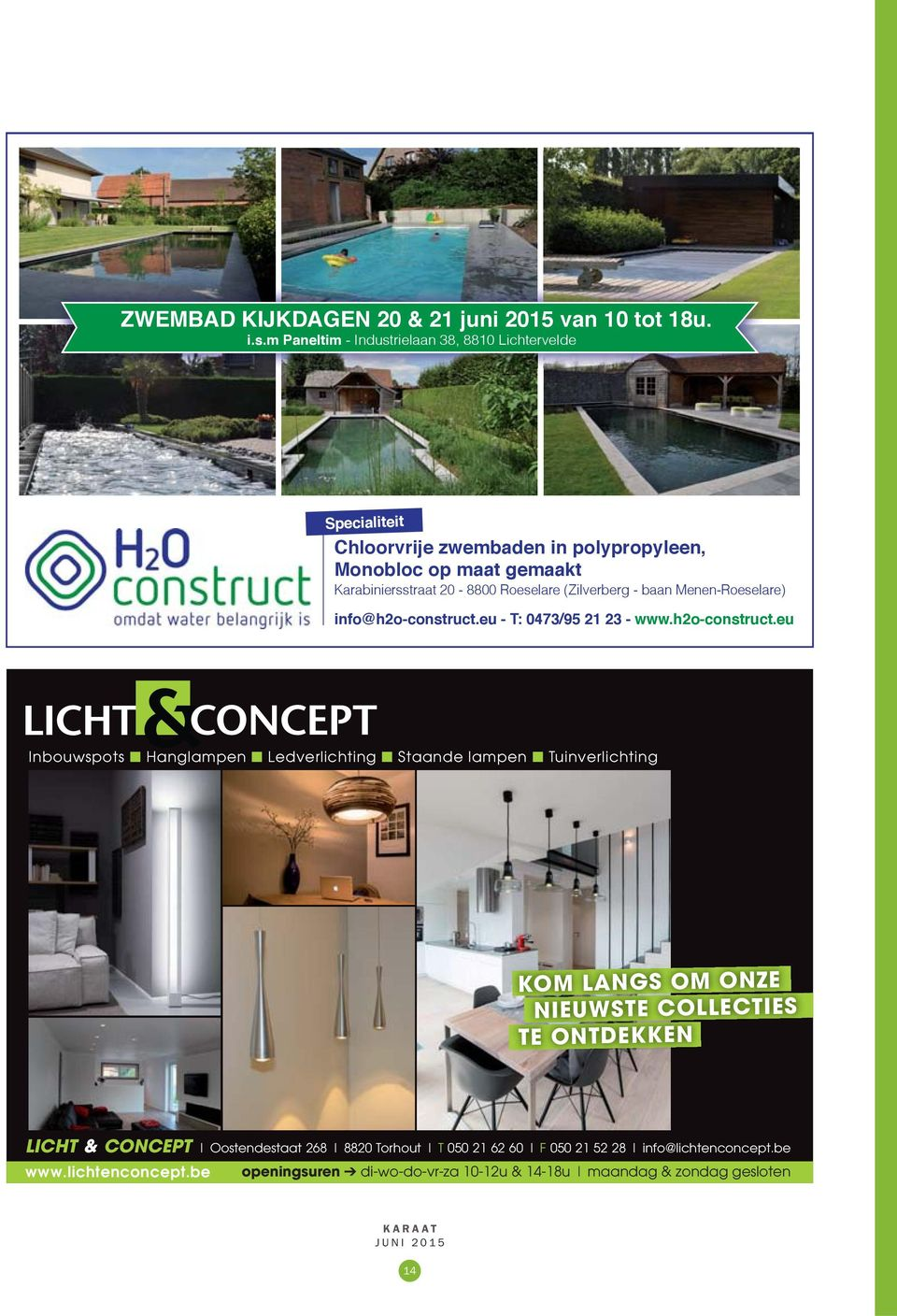 Roeselare (Zilverberg - baan Menen-Roeselare) info@h2o-construct.