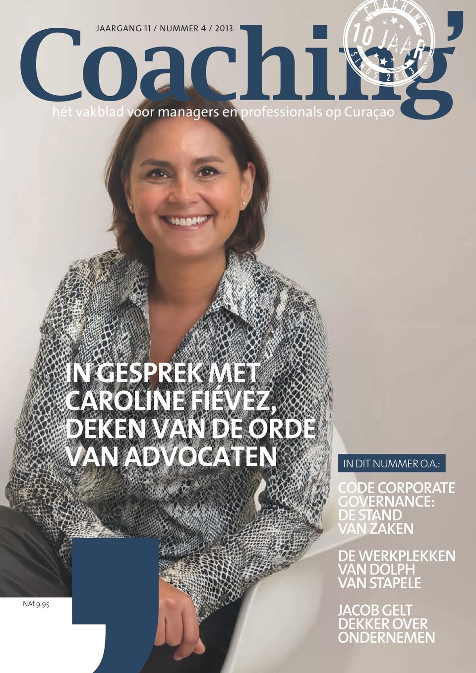 ADVOCATEN IN DIT NUMMER O.A.: CODE CORPORATE GOVERNANCE: DE STAND VAN