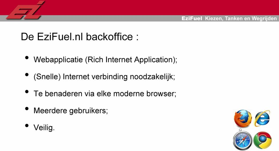 Application); (Snelle) Internet verbinding