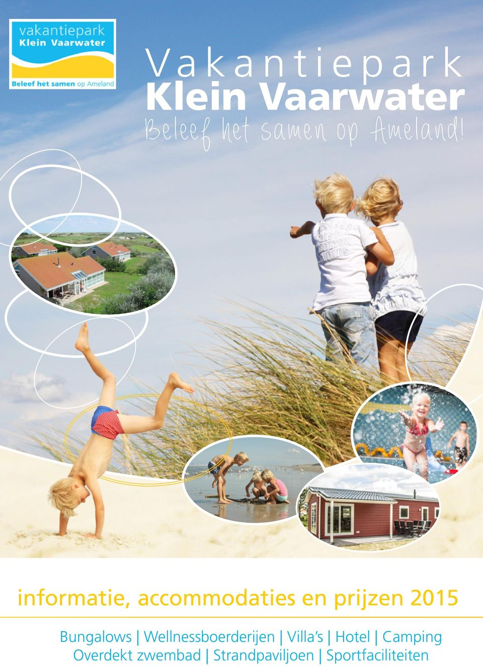 informatie, accommodaties en prijzen 2015