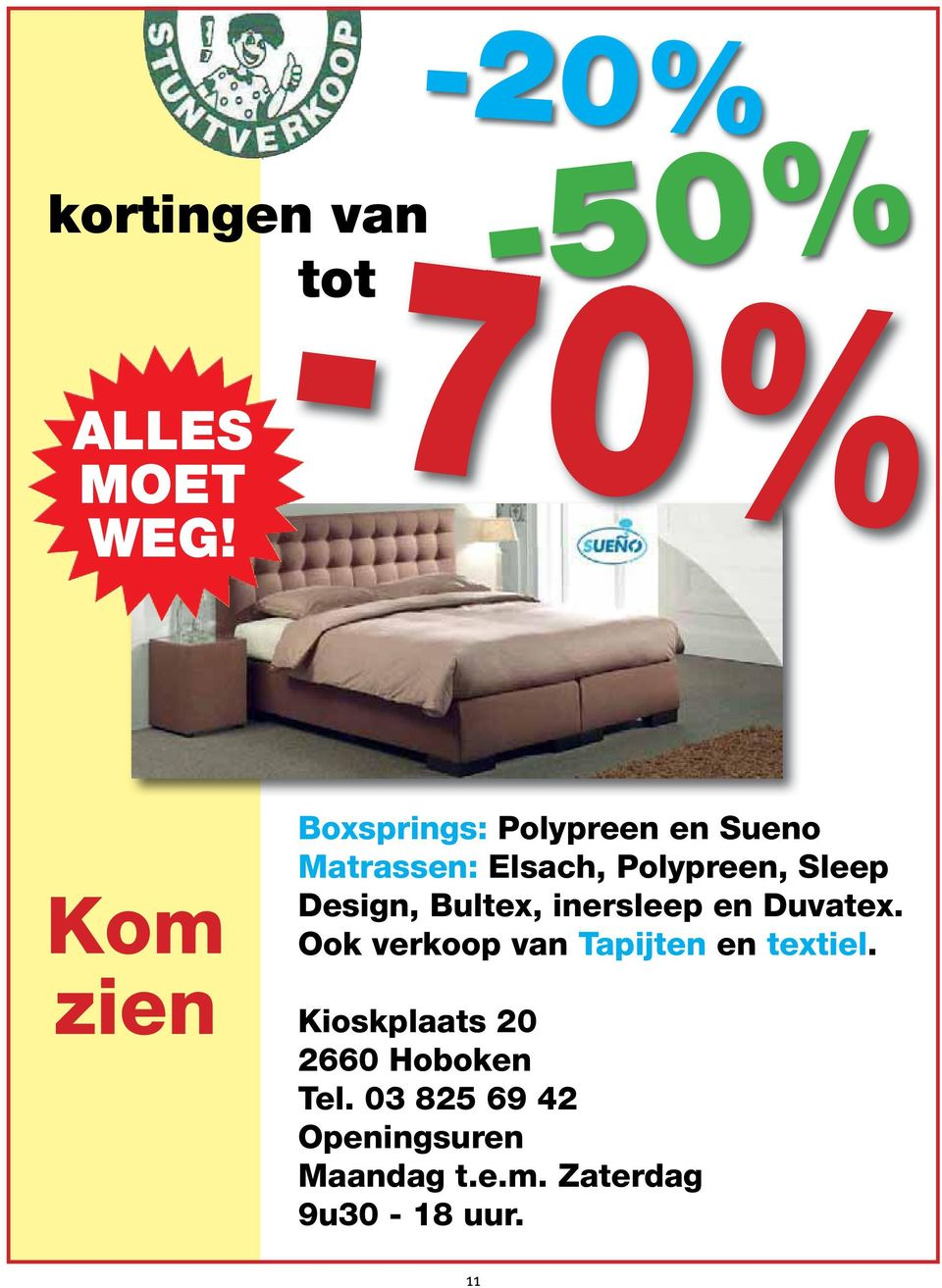 Polypreen, Sleep Design, Bultex, inersleep en Duvatex.