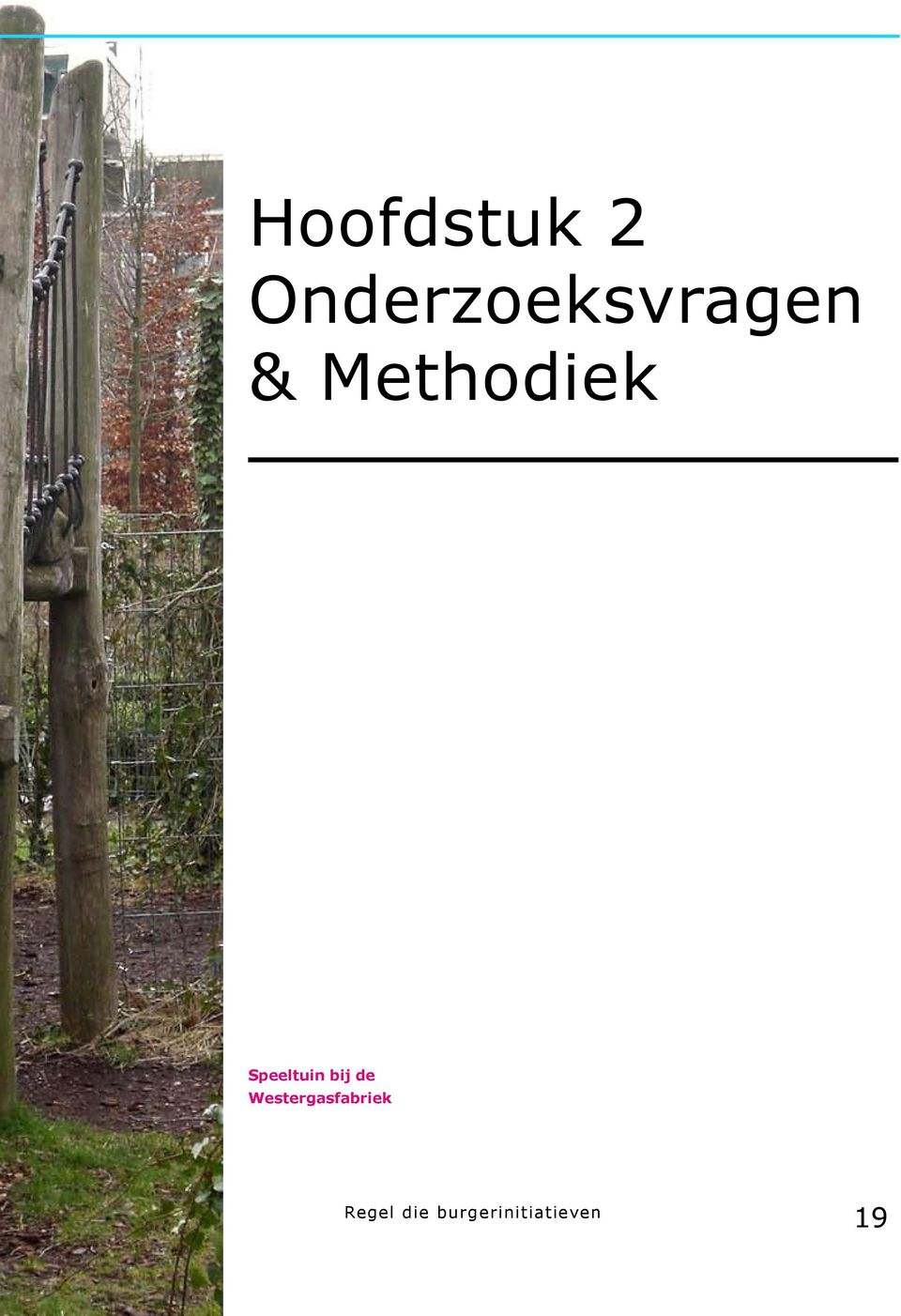 Methodiek Speeltuin