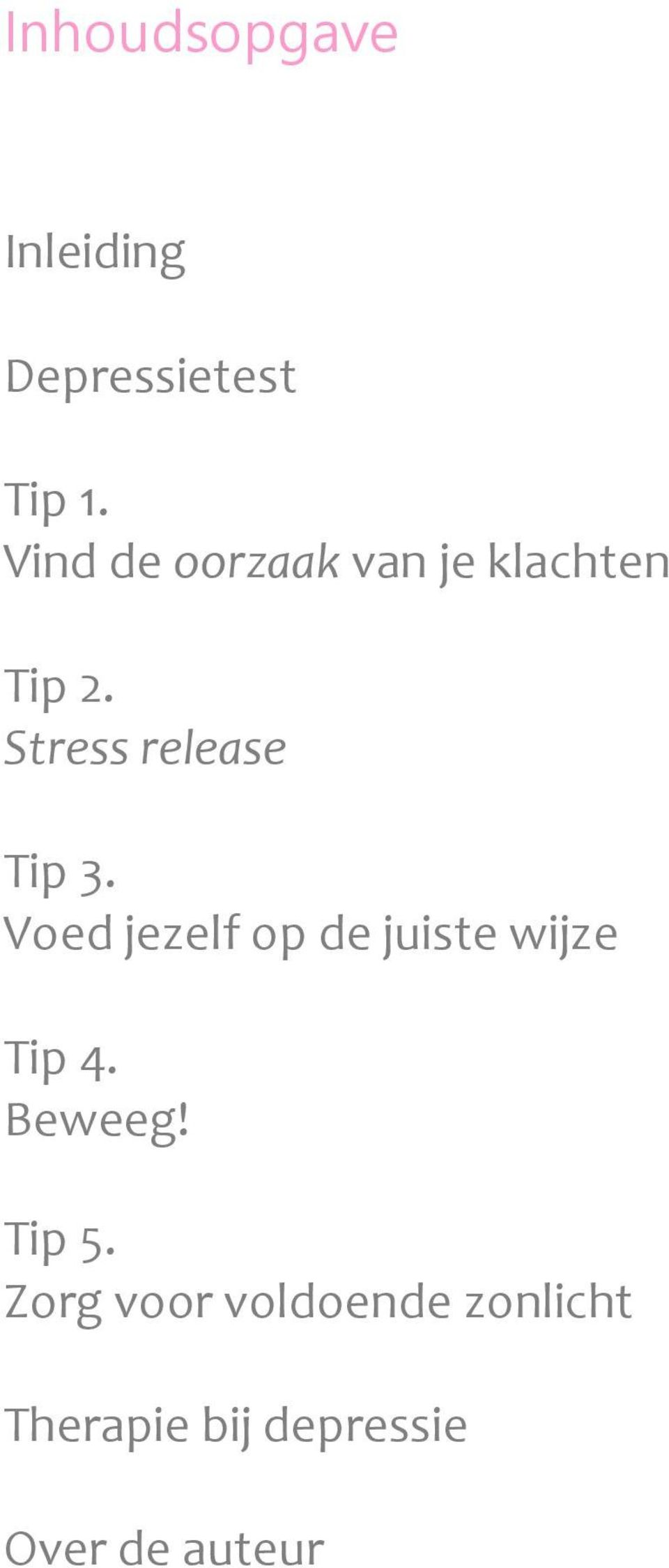 Stress release Tip 3.