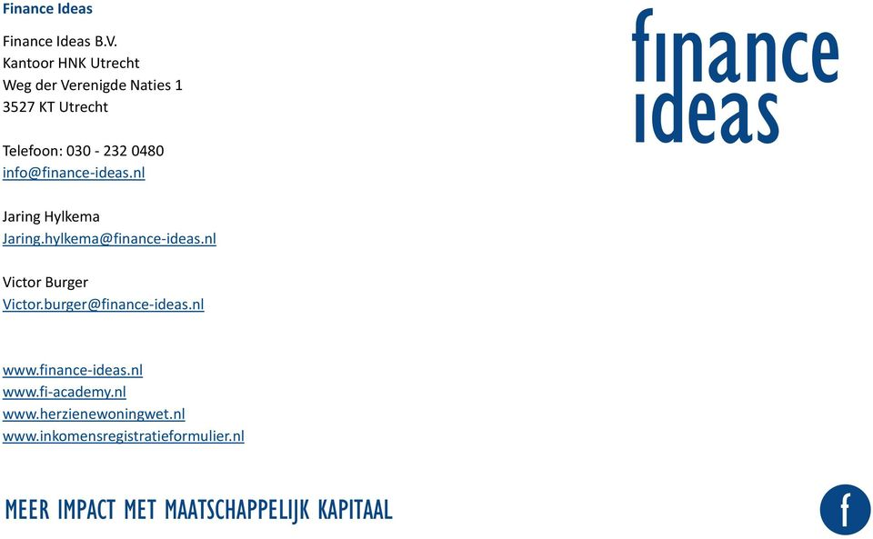 0480 info@finance-ideas.nl Jaring Hylkema Jaring.hylkema@finance-ideas.