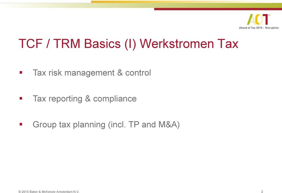 compliance Group tax planning (incl.