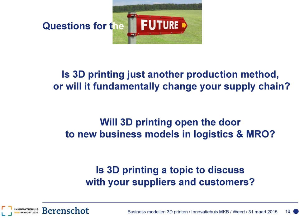 Will 3D printing open the door to new business models in logistics & MRO?