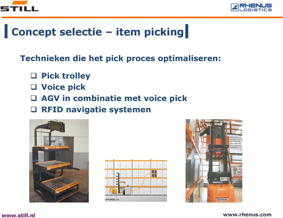 optimaliseren: Pick trolley Voice pick
