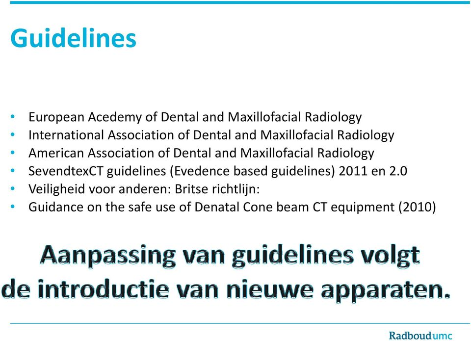 Maxillofacial Radiology SevendtexCT guidelines (Evedence based guidelines) 2011 en 2.