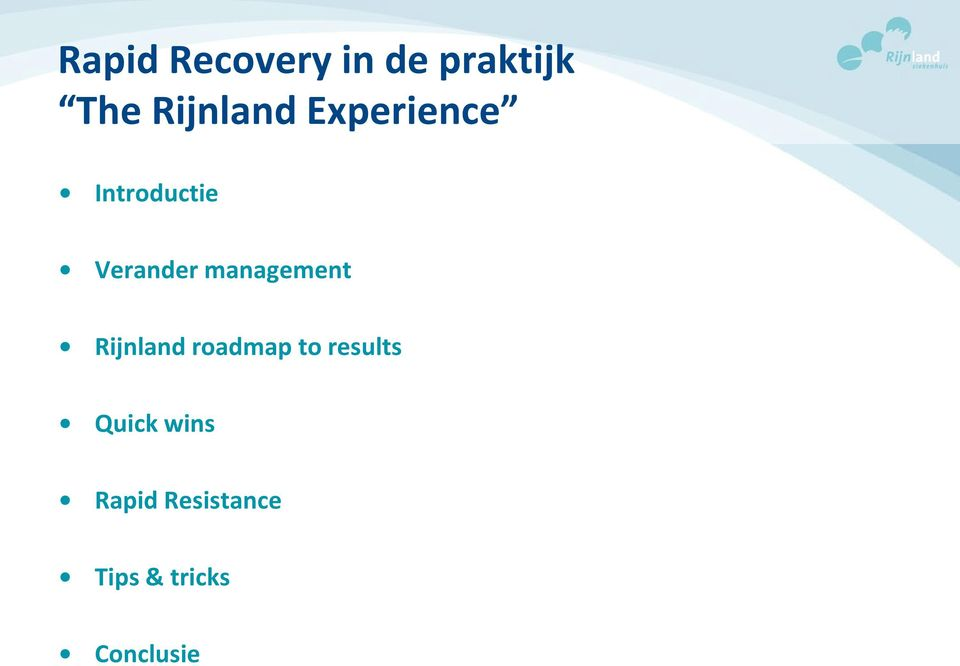 management Rijnland roadmap to results