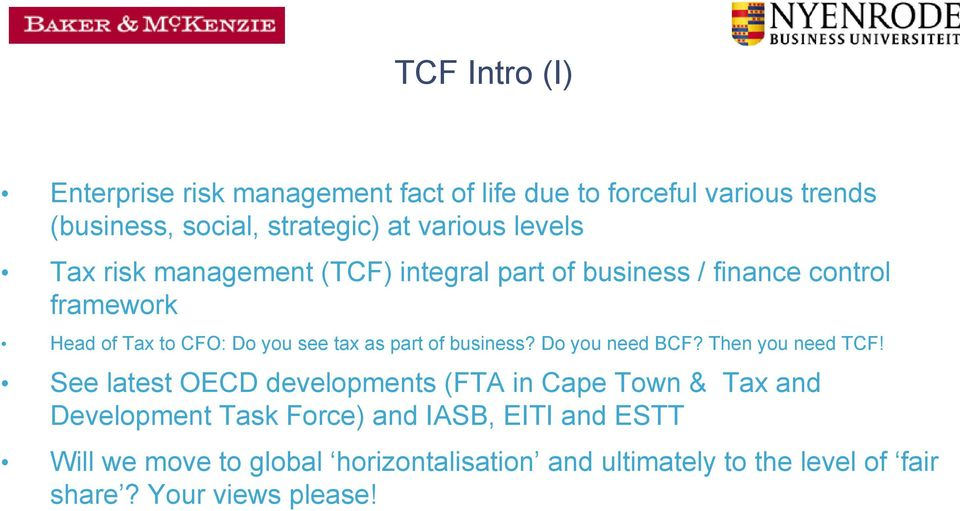 part of business? Do you need BCF? Then you need TCF!