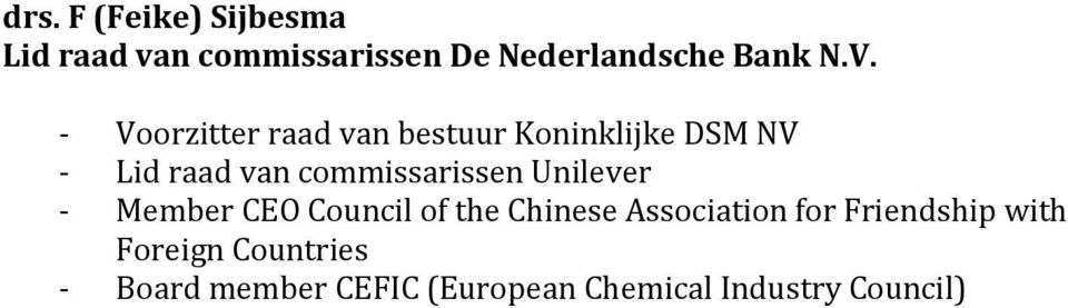 commissarissen Unilever - Member CEO Council of the Chinese Association for