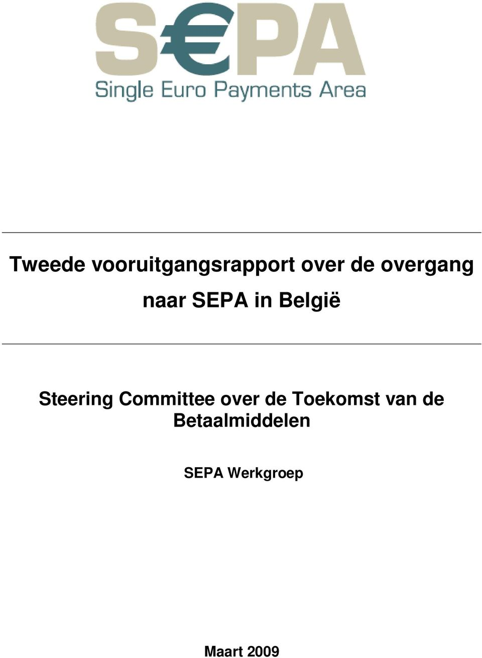 Steering Committee over de Toekomst