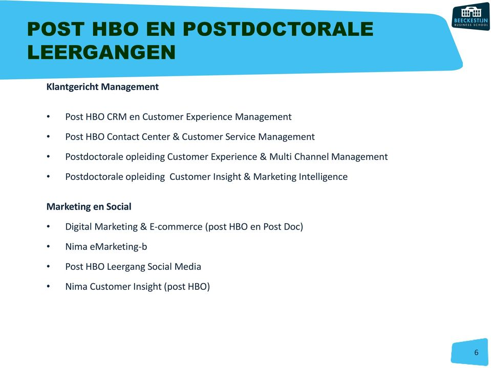 Management Postdoctorale opleiding Customer Insight & Marketing Intelligence Marketing en Social Digital