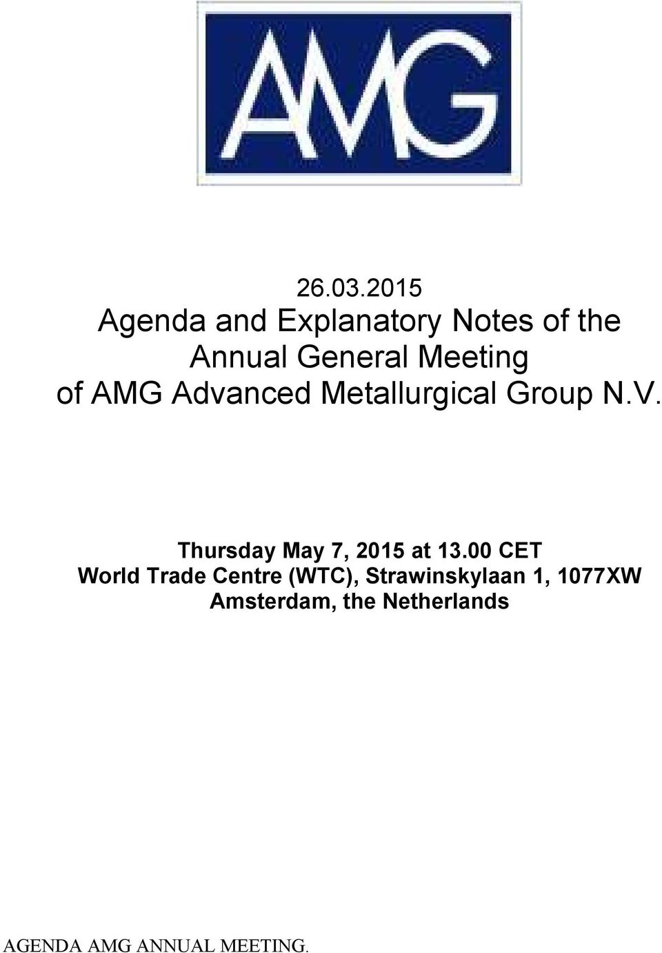 Meeting of AMG Advanced Metallurgical Group N.V.