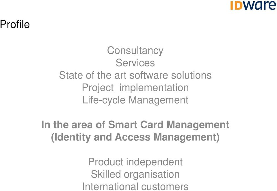 area of Smart Card Management (Identity and Access