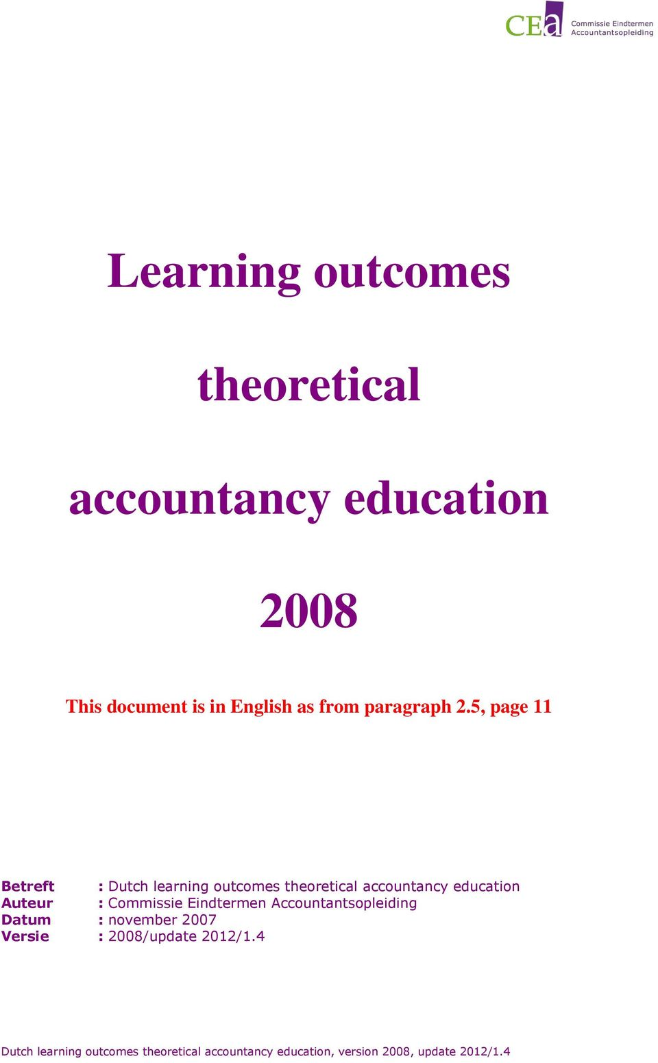 5, page Betreft : Dutch learning outcomes theoretical accountancy education Auteur :