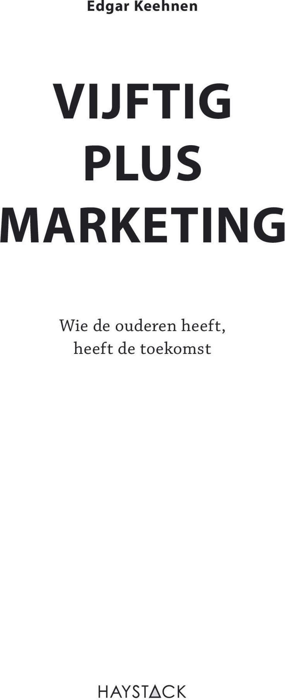 MARKETING Wie de