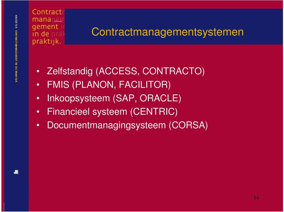 FACILITOR) Inkoopsysteem (SAP, ORACLE)