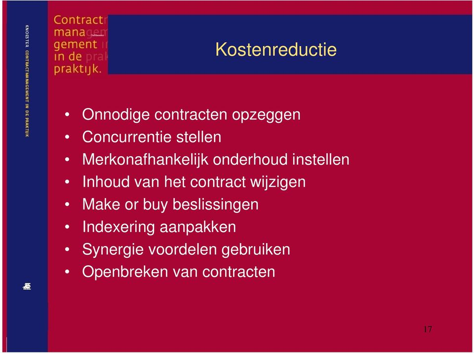 het contract wijzigen Make or buy beslissingen Indexering