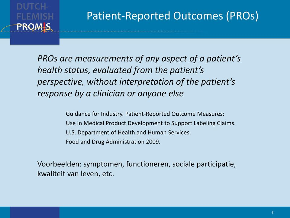 Patient-Reported Outcome Measures: Use in Medical Product Development to Support Labeling Claims. U.S. Department of Health and Human Services.