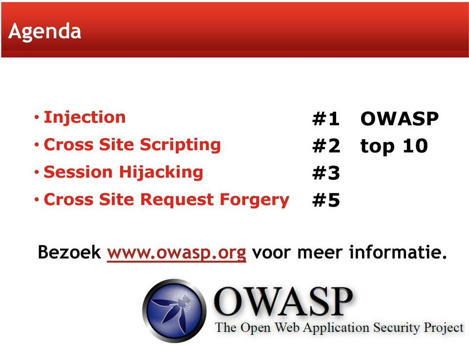 Forgery #1 OWASP #2 top 10 #3 #5