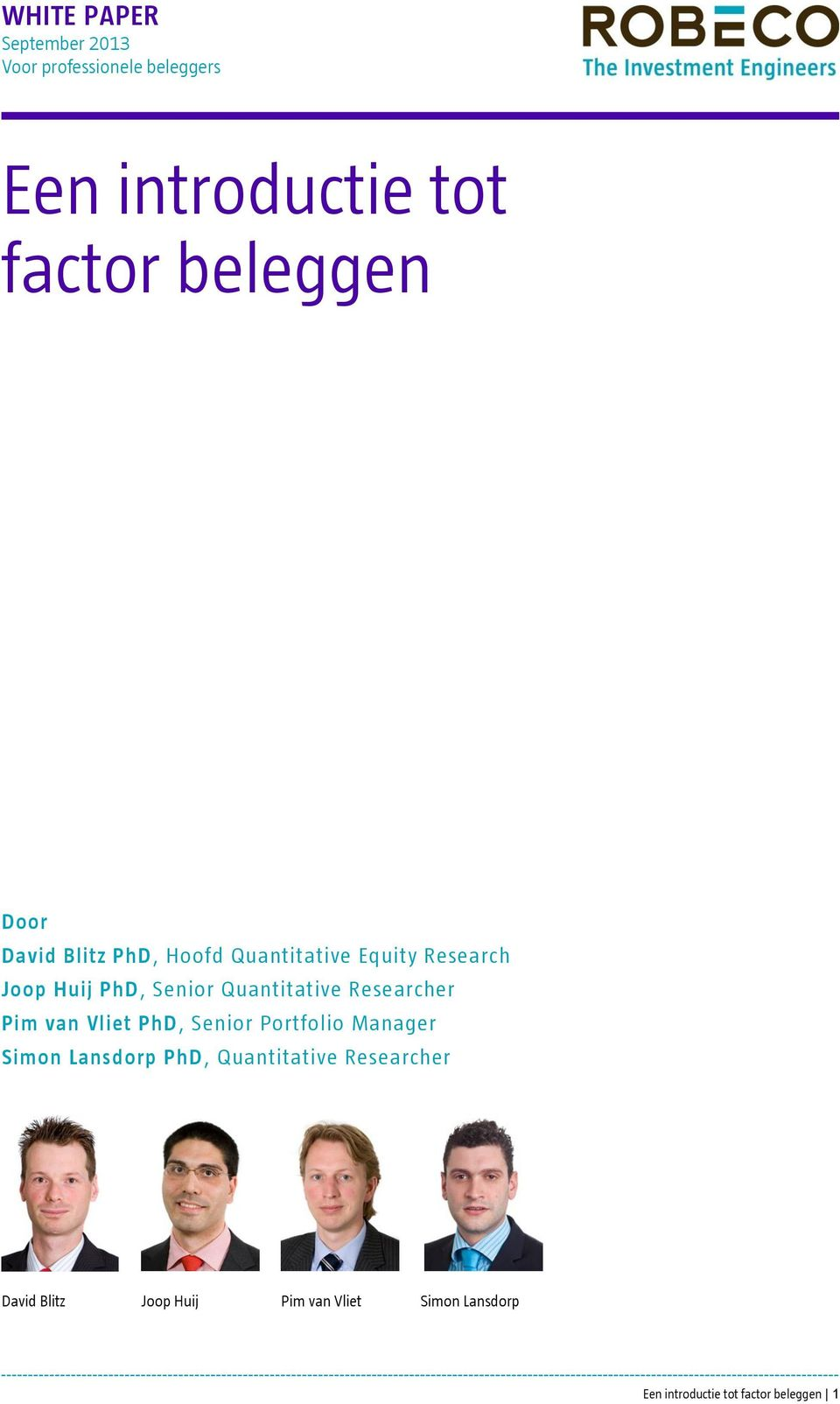 Researcher Pim van Vliet PhD, Senior Portfolio Manager Simon Lansdorp PhD, Quantitative