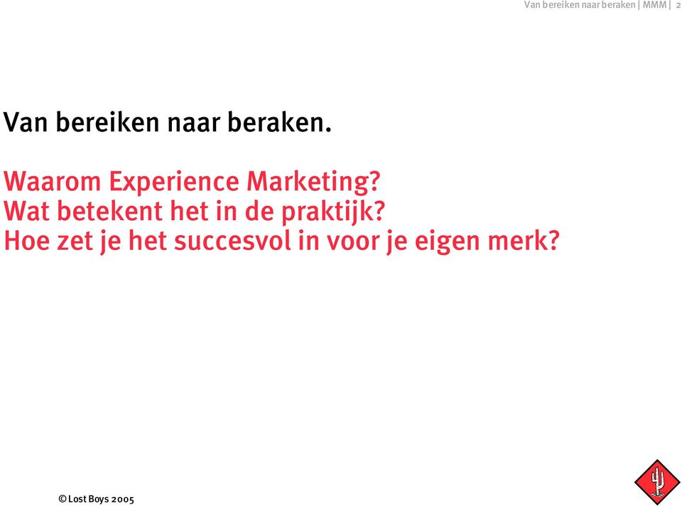 Waarom Experience Marketing?