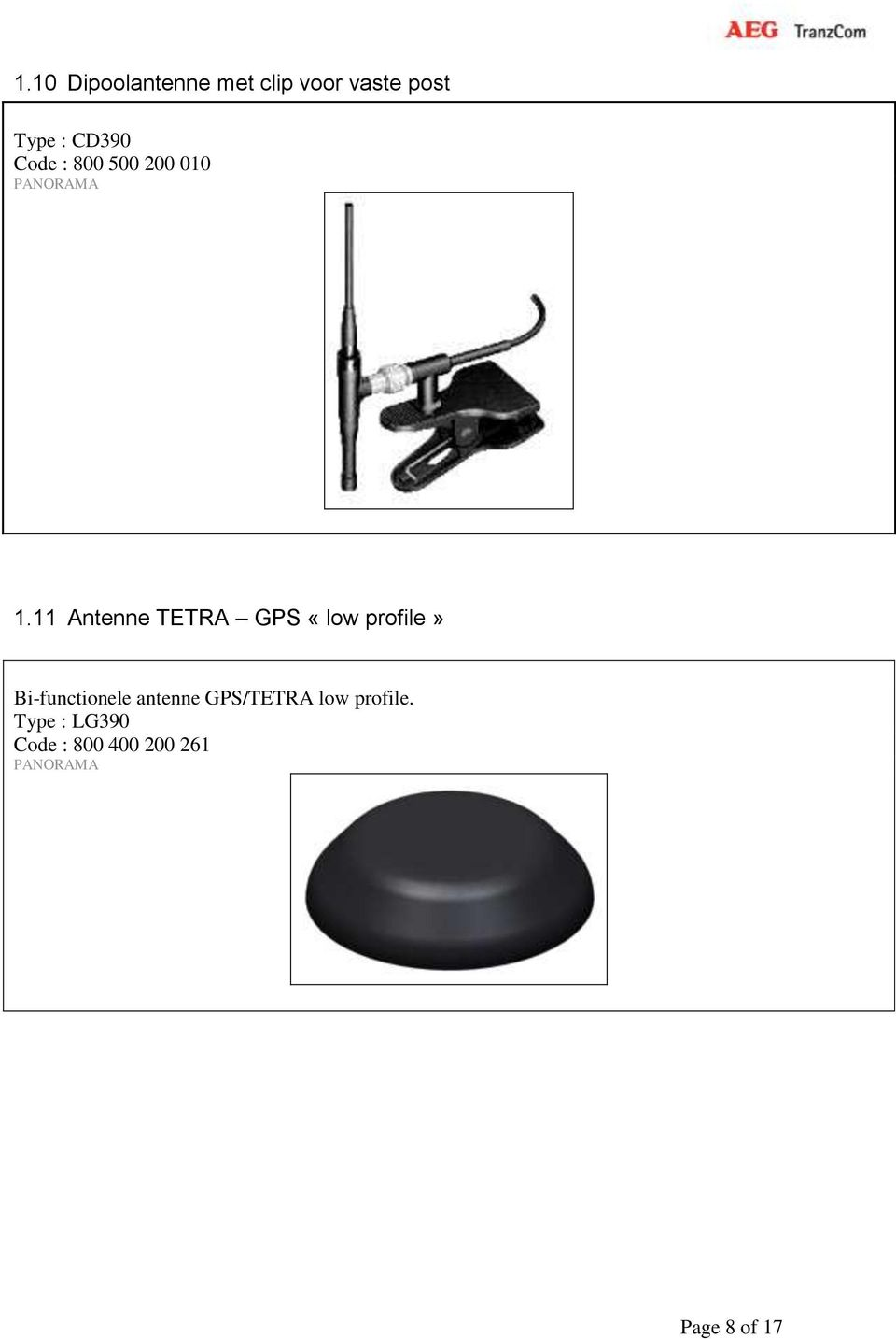 11 Antenne TETRA GPS «low profile» Bi-functionele
