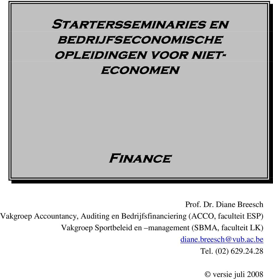Diane Breesch Vakgroep Accountancy, Auditing en Bedrijfsfinanciering