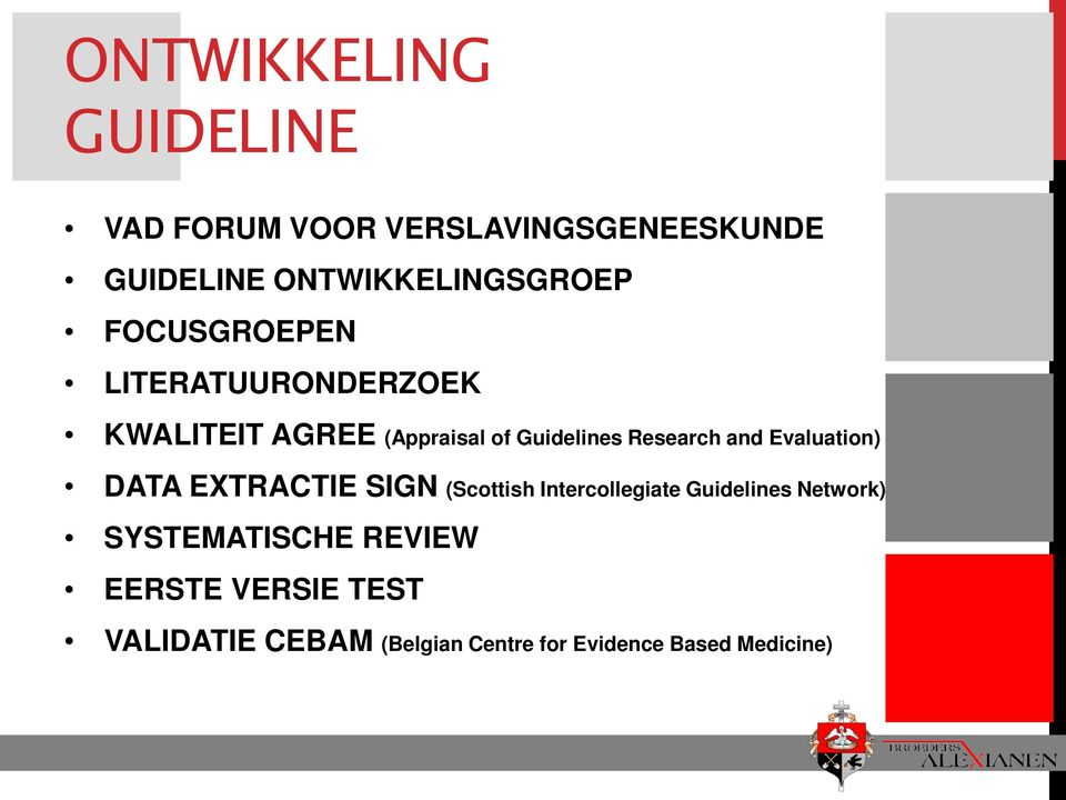Guidelines Research and Evaluation) DATA EXTRACTIE SIGN (Scottish Intercollegiate