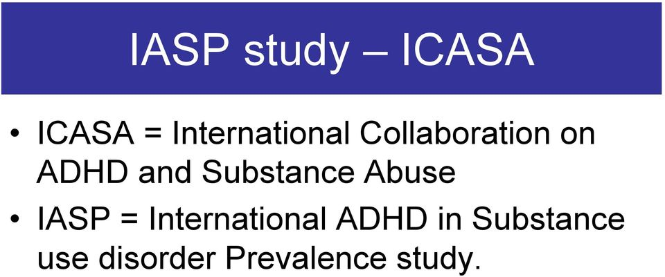 and Substance Abuse IASP =