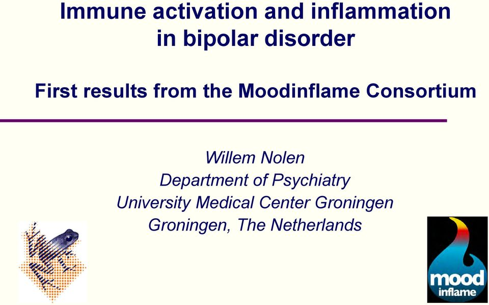 Consortium Willem Nolen Department of Psychiatry