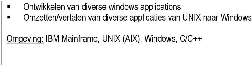 diverse applicaties van UNIX naar