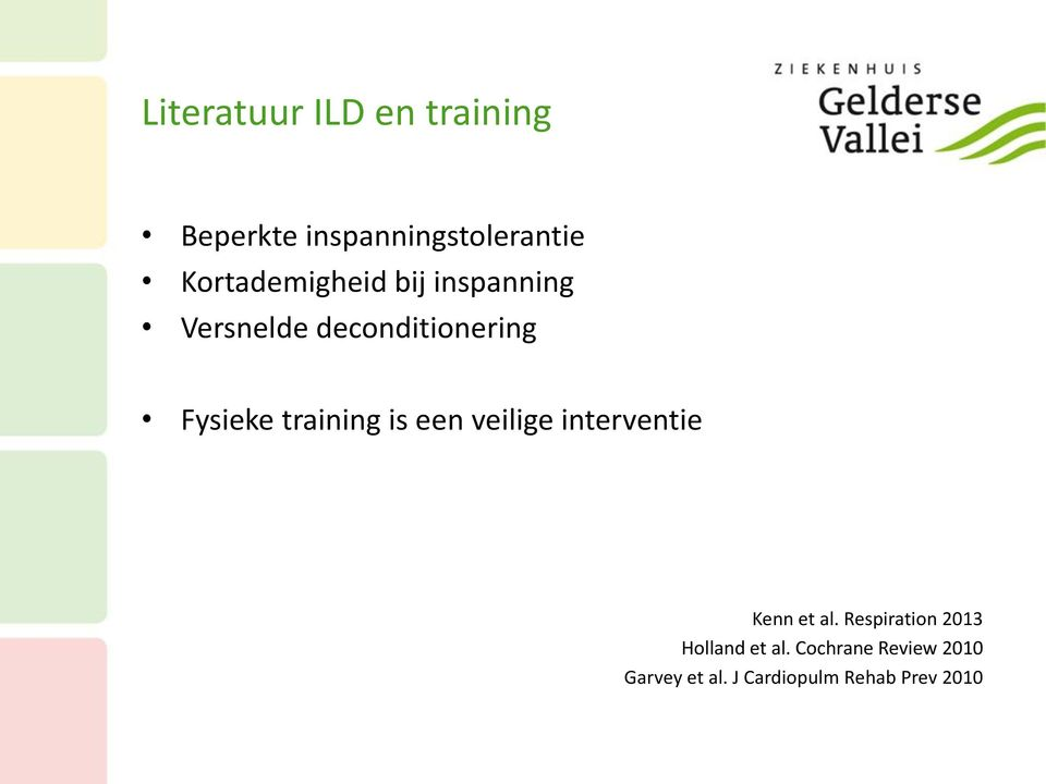 training is een veilige interventie Kenn et al.