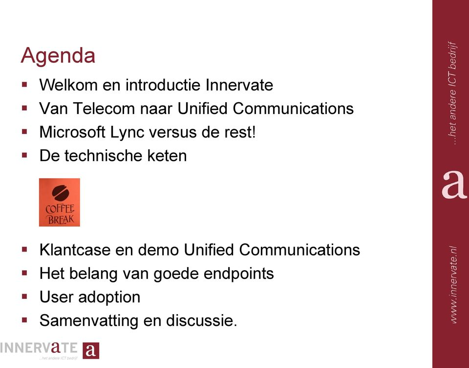 De technische keten Klantcase en demo Unified Communications