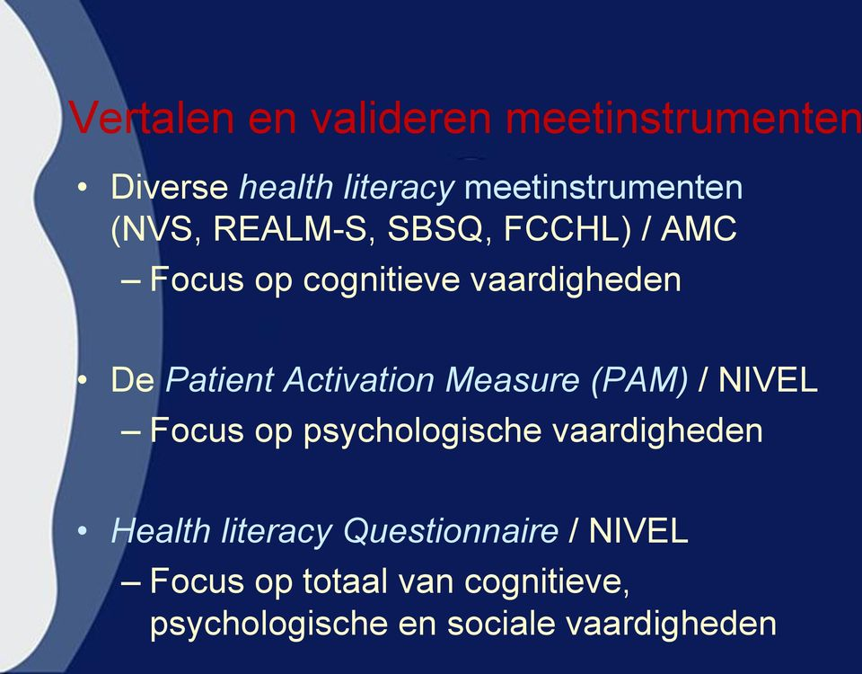 Activation Measure (PAM) / NIVEL Focus op psychologische vaardigheden Health