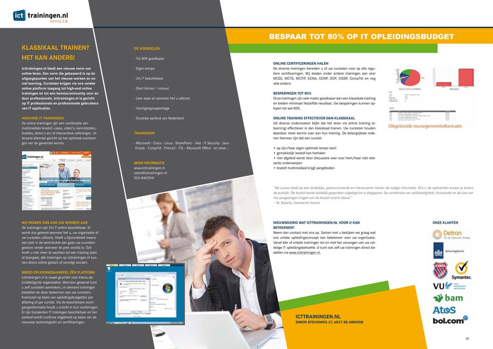 nl is gericht op IT professionals en professionele gebruikers van IT applicaties.
