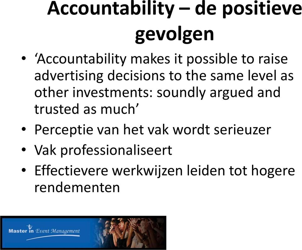 soundly argued and trusted as much Perceptie van het vak wordt serieuzer