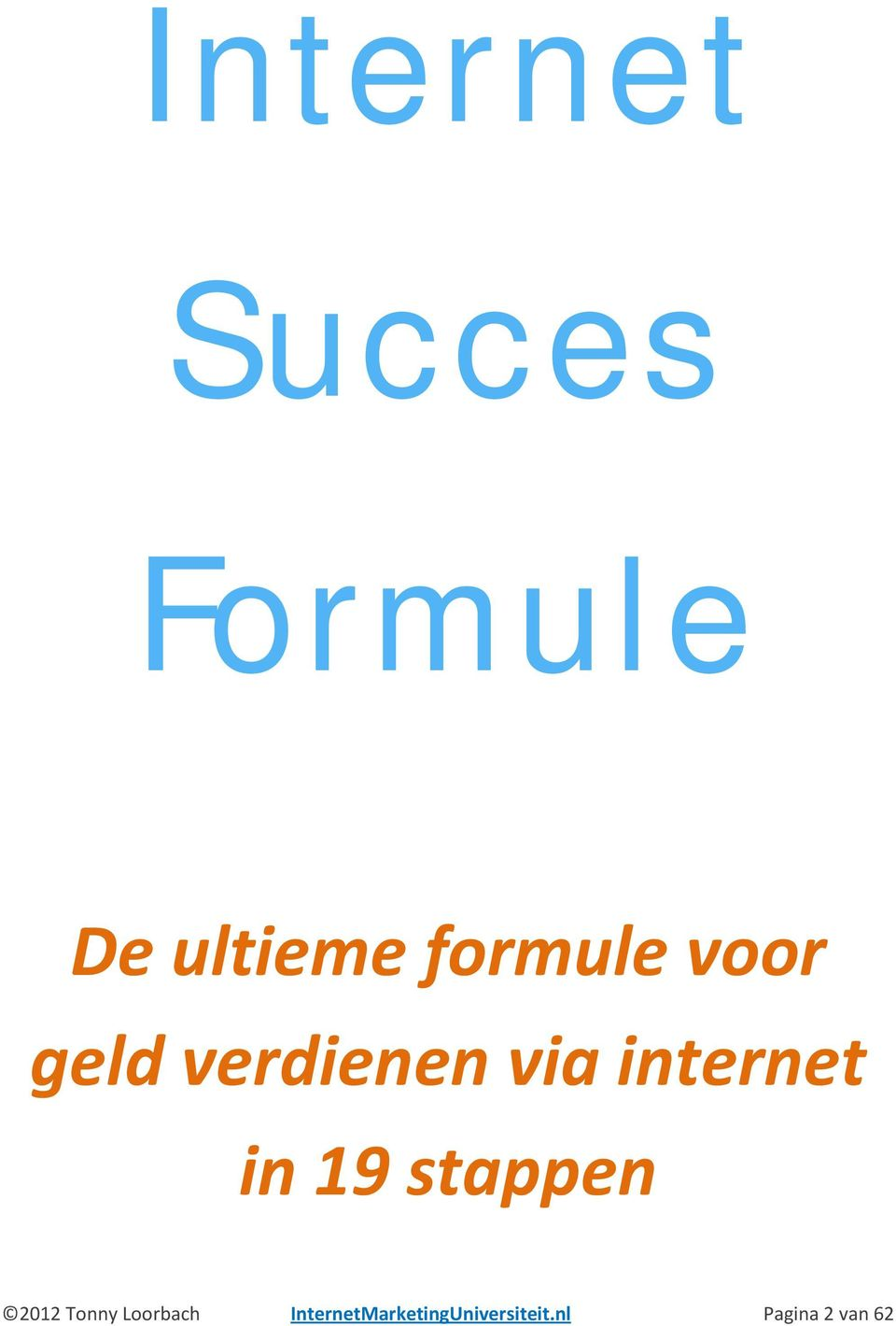 internet in 19 stappen 2012 Tonny