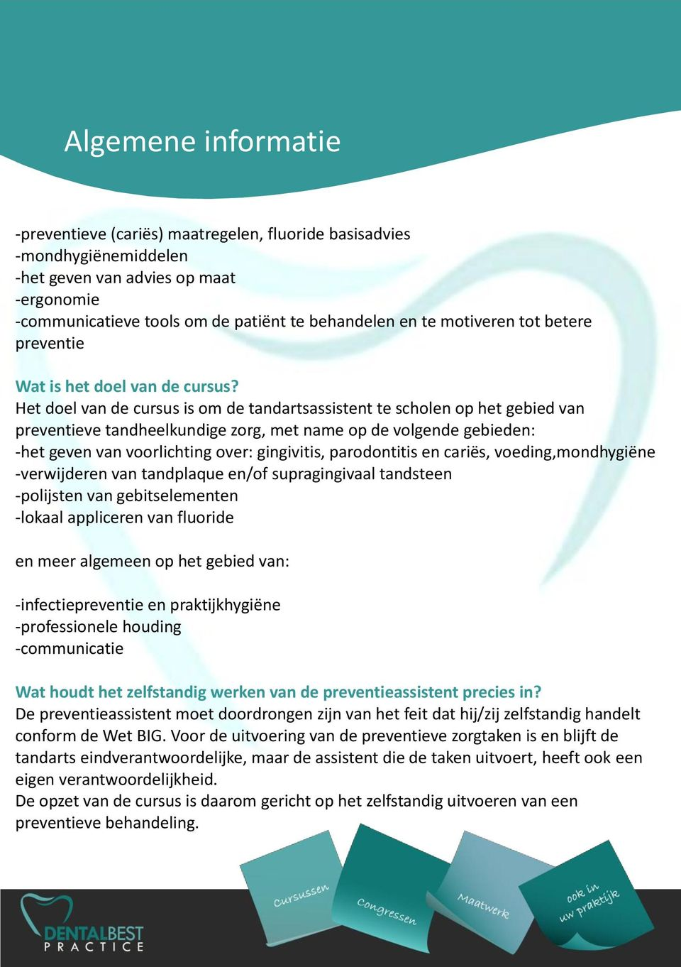 preventieve zorgtak -ergonomie mag overnemen, -communicatieve etc.