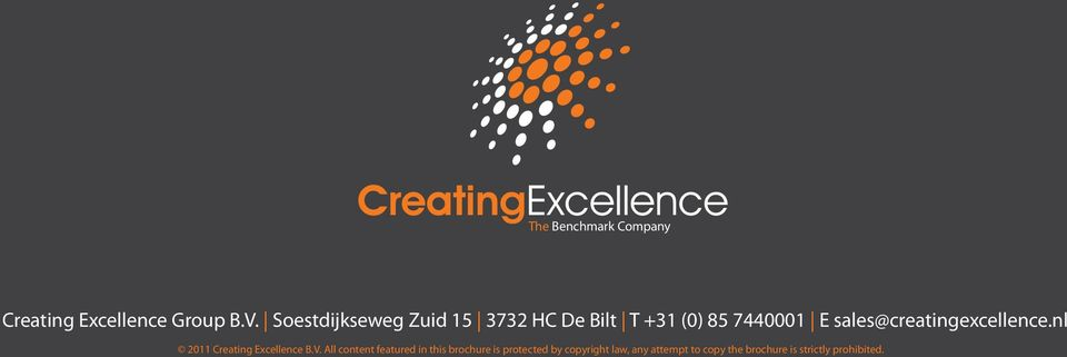 sales@creatingexcellence.nl 2011 Creating Excellence B.V.