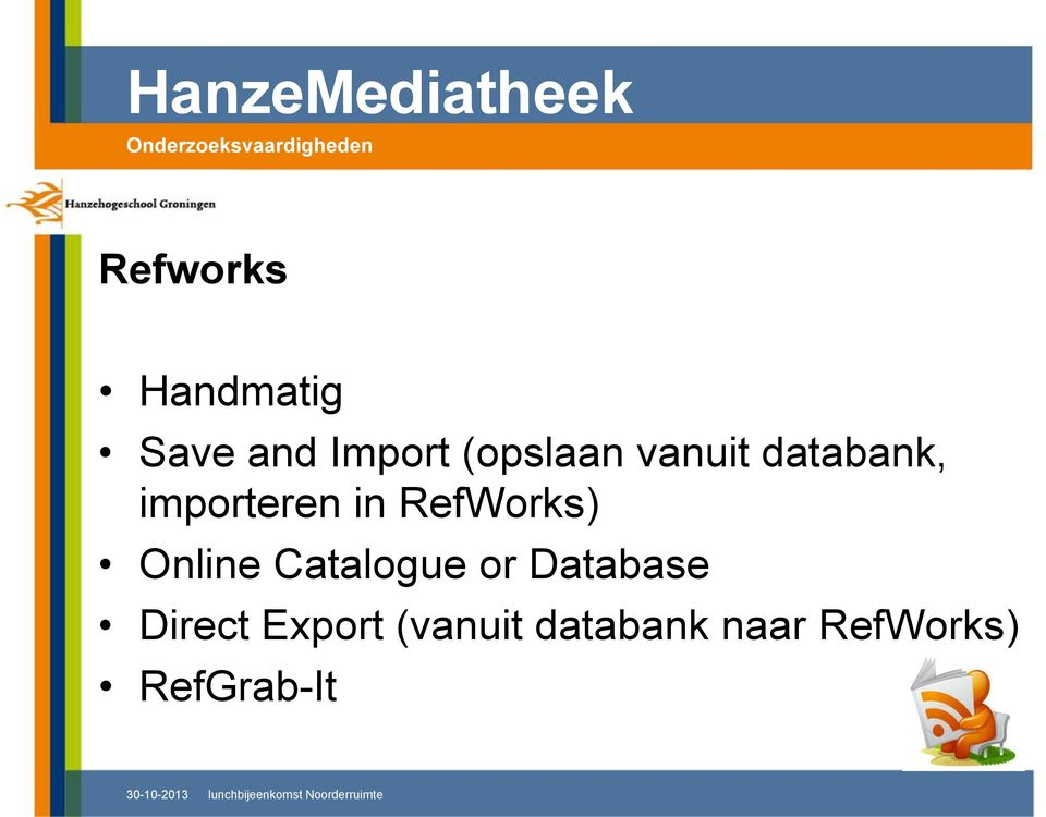RefWorks) Online Catalogue or Database
