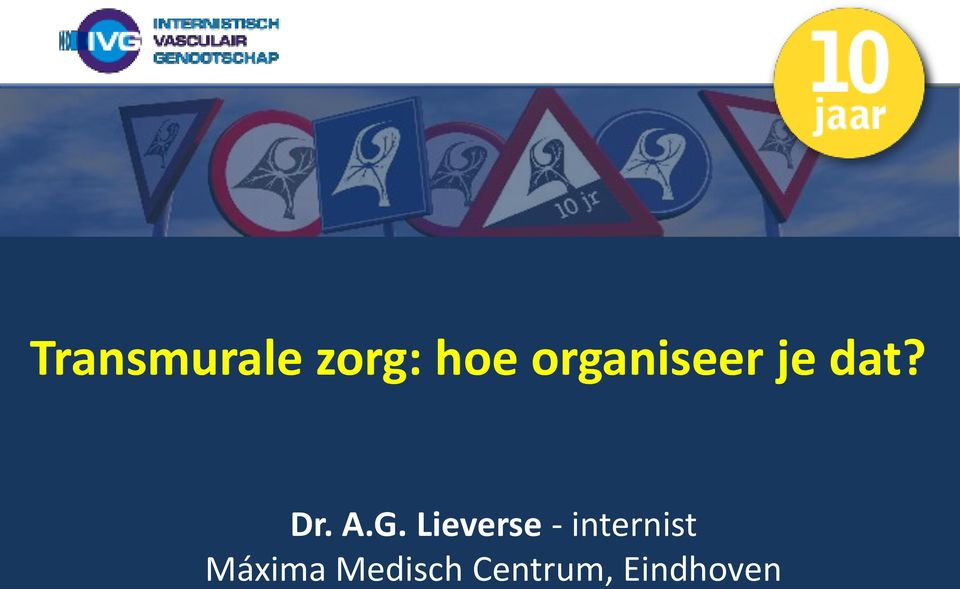 G. Lieverse - internist