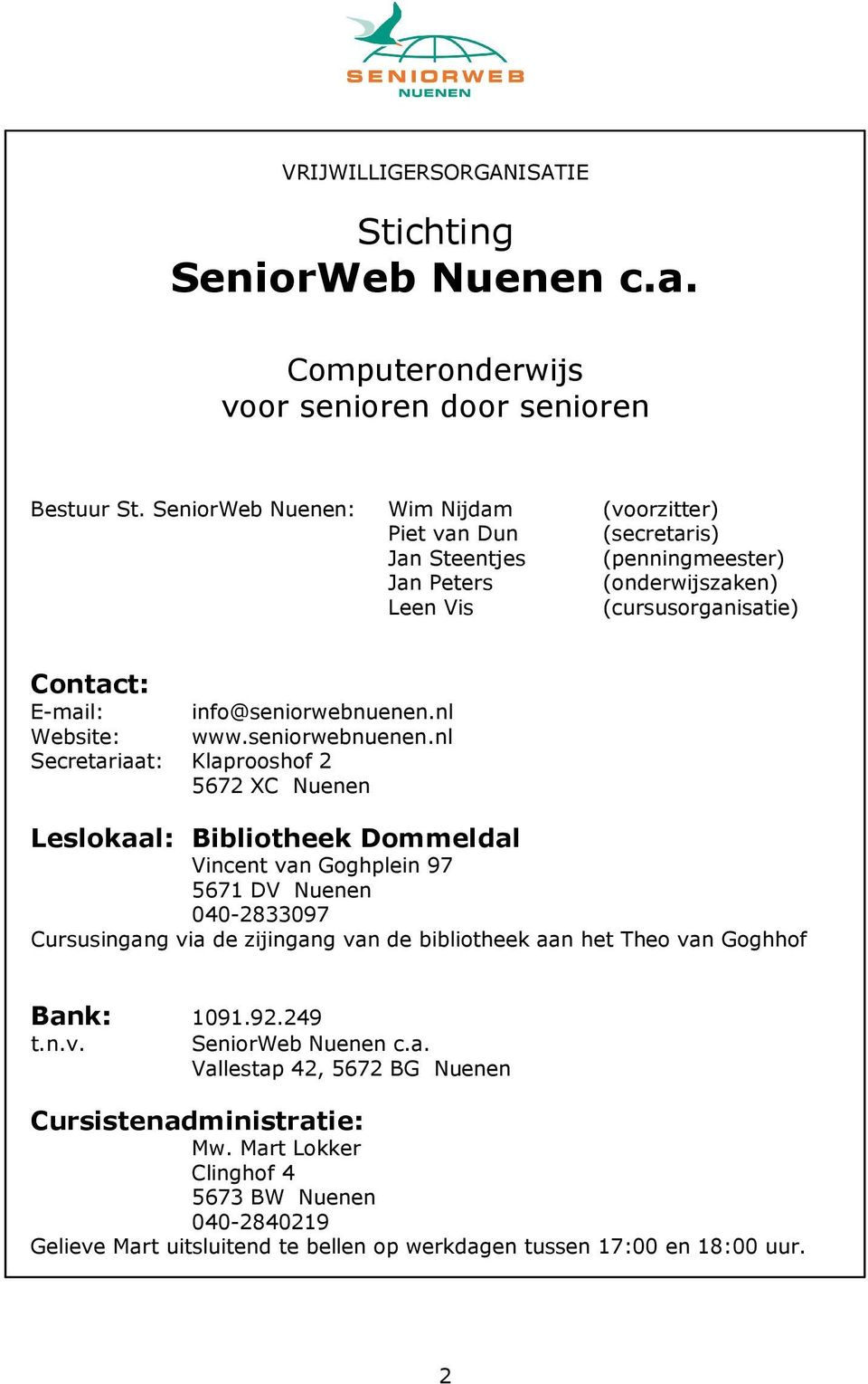 nl Website: www.seniorwebnuenen.