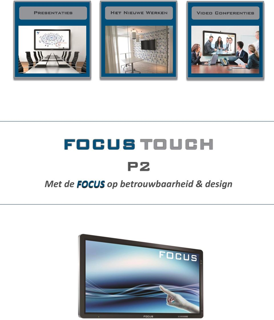 Conferenties FOCUS TOUCH P2