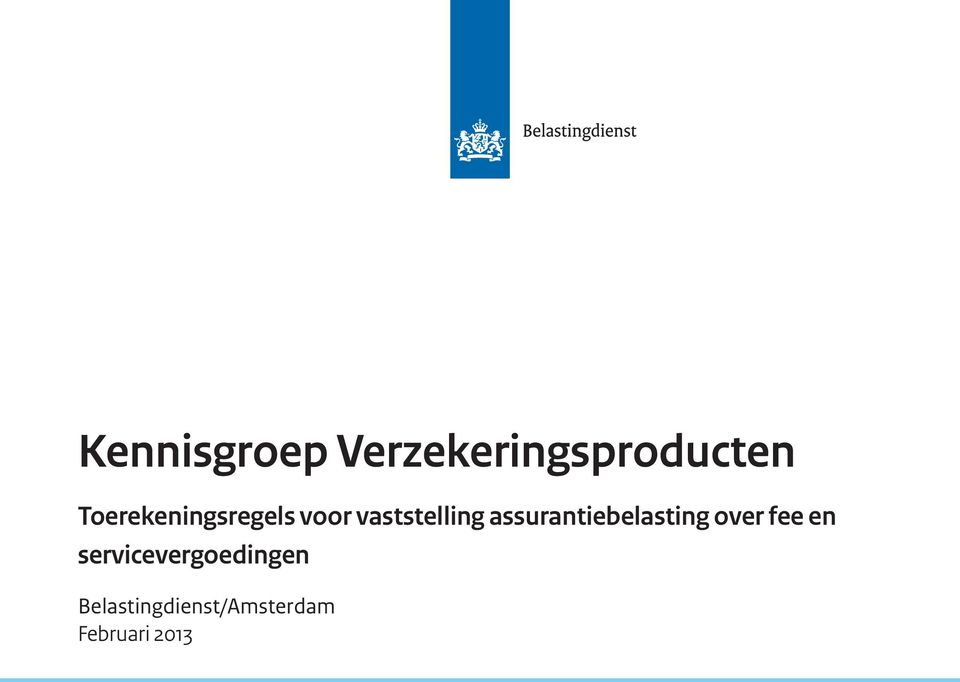 assurantiebelasting over fee en