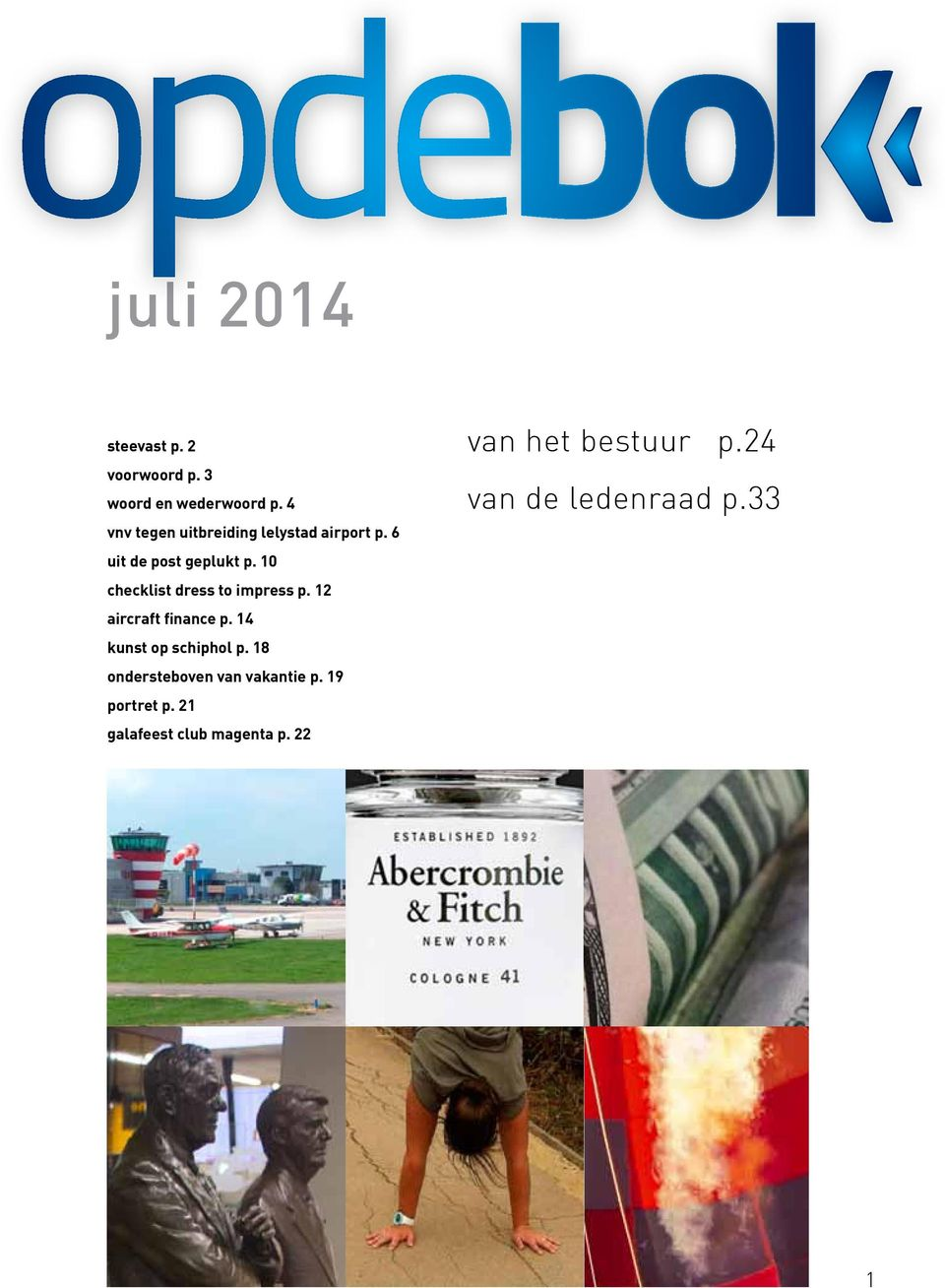 10 checklist dress to impress p. 12 aircraft finance p. 14 kunst op schiphol p.