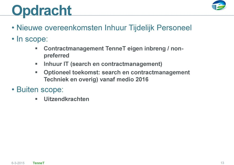 en contractmanagement) Optioneel toekomst: search en contractmanagement