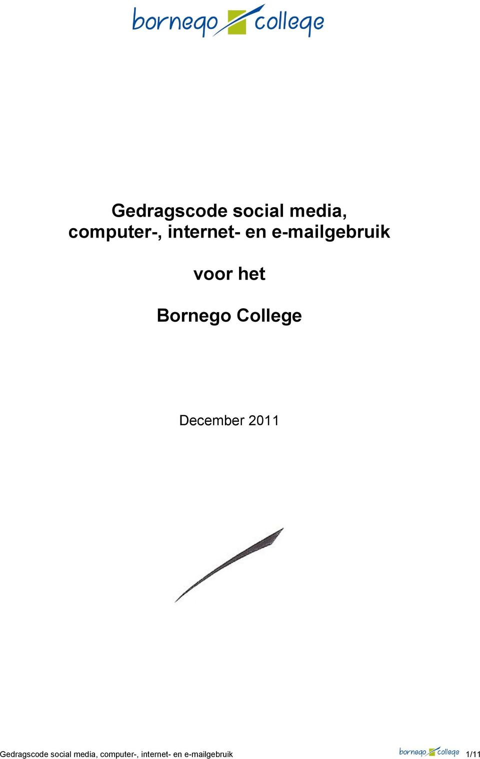 Bornego College December 2011  internet-